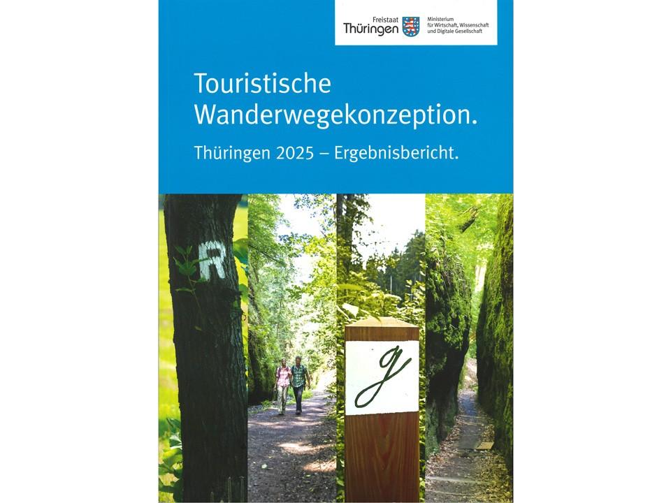 Wanderwegekonzeption Thüringen